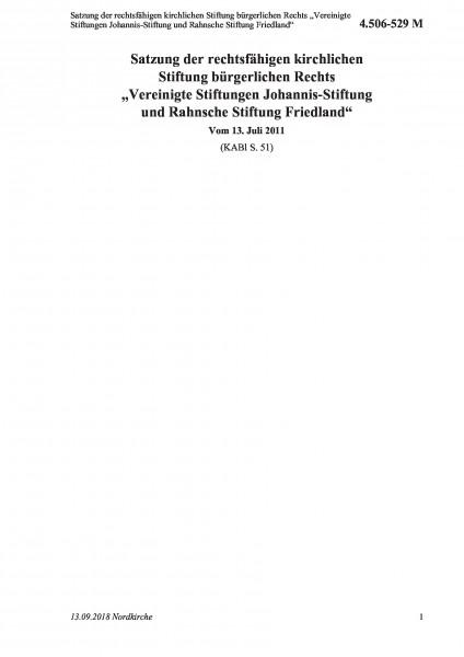 """4.506-529 M Satzung der rechtsfähigen kirchlichen Stiftung bürgerlichen Rechts """"Vereinigte Stiftunge"""