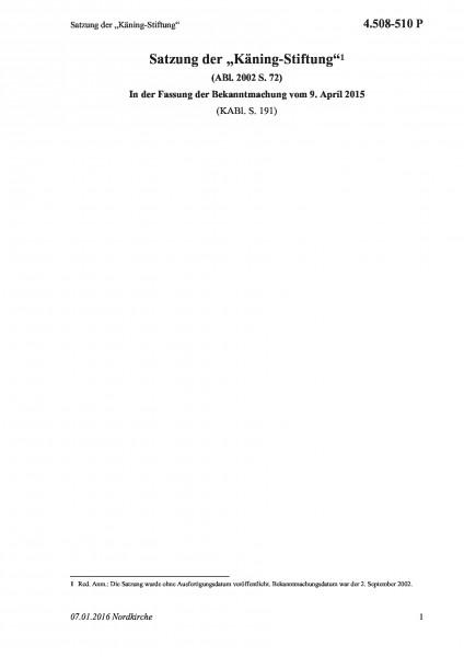 """4.508-510 P Satzung der """"Käning-Stiftung"""""""