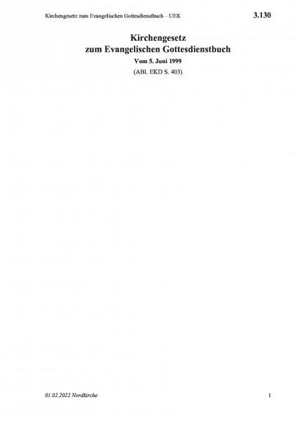 3.130 Kirchengesetz zum Evangelischen Gottesdienstbuch – UEK