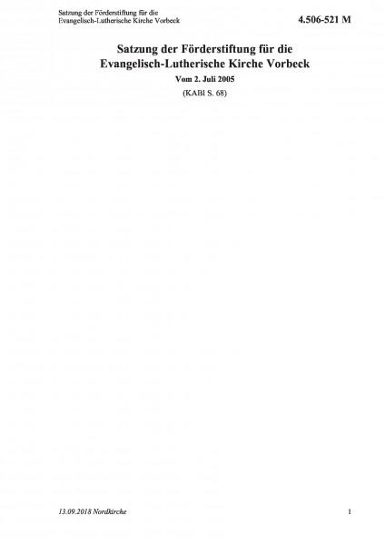 4.506-521 M Satzung der Förderstiftung für die Evangelisch-Lutherische Kirche Vorbeck